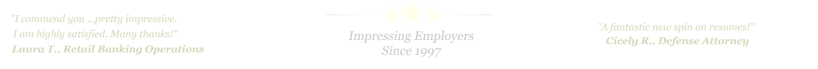 Round Rock Resume Service... IMPRESSING EMPLOYERS SINCE 1997!